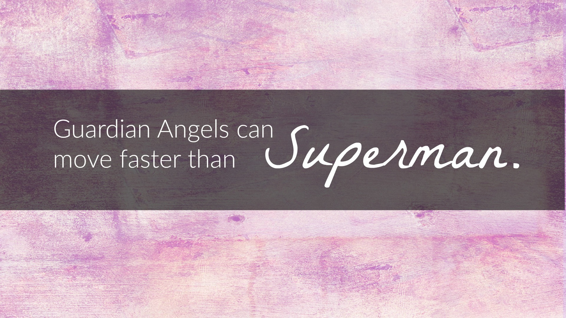 guardian angels can move faster than superman