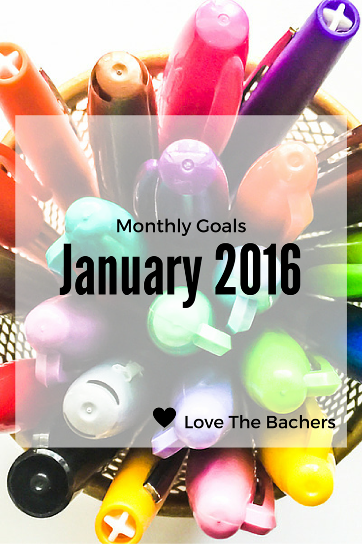 Monthly Goals January 2016